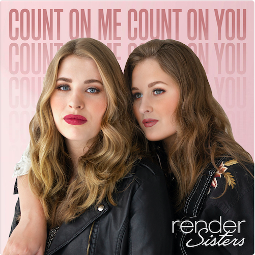 "Render Sisters Return With Harmonious Second Single ""Count On Me Count On You"""