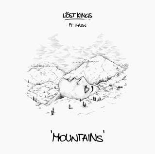 "LOST KINGS RELEASE ""MOUNTAINS"" FT. MASN"