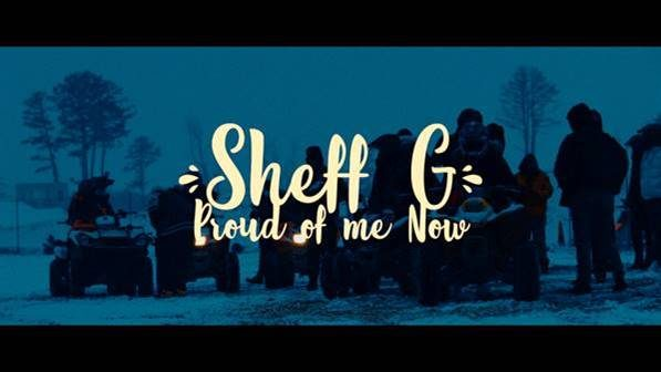"SHEFF G RELEASES MUSIC VIDEO FOR ""PROUD OF ME NOW"""